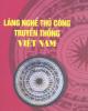 Ebook Làng nghề thủ công truyền thống Việt Nam: Phần 2 - Bùi Văn Vượng