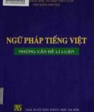 Ebook Ngữ pháp tiếng Việt - Những vấn đề lý luận: Phần 1