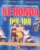 Ebook Hướng dẫn sửa chữa xe Honda đời mới - Tập 1:  Động cơ và bộ truyền lực