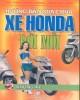 Ebook Hướng dẫn sửa chữa xe Honda đời mới - Tập 2:  Khung xe