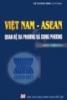 Ebook Việt Nam - Asean Quan hệ đa phương và song phương - Vũ Dương Ninh