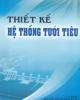 Ebook Thiết kế hệ thống tưới tiêu: Phần 2 - ThS. Nguyễn Anh Tuấn, TS. Nguyễn Thượng Bằng