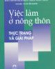 Ebook Việc làm ở nông thôn Thực trạng và giải pháp: Phần 1 - TS. Chu Tiến Quang