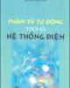 Ebook Phần tử tự động trong Hệ thống điện - Nguyễn Hồng Thái