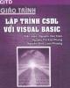 Giáo trình Lập trình cơ sở dữ liệu với Visual Basic: Phần 1 - NXB ĐH Quốc gia TP Hồ Chí Minh