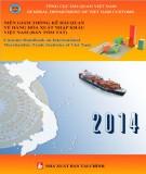 Ebook Niên giám Thống kê Hải quan về hàng hóa xuất khẩu, nhập khẩu Việt Nam (Bản tóm tắt): Phần 1