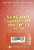 Chân dung con người qua cái nhìn Việt Nam: Tập 4- Quyễn 1