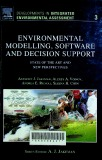 Environmental Modelling, Software and Decision Support : State of the Art and New Perspectives