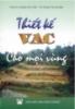 Ebook Thiết kế VAC cho mọi vùng - PGS.TS. Phạm Văn Côn, TS. Phạm Thị Hương