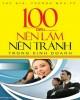 Ebook 100 điều nên làm nên tránh trong kinh doanh - Phần 2