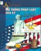 Ebook Khái quát hệ thống pháp luật Hoa Kỳ (sách tham khảo): Phần 2