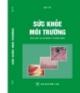 Ebook Sức khỏe môi trường - NXB Y học