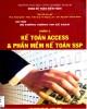 Giáo trình Hệ thống thông tin kế toán (Phần 2: Kế toán Access và phần mềm kế toán SSP): Phần 1