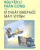 Ebook Nguyên lý và kỹ thuật ghép nối máy vi tính - Trần Quang Vinh