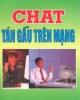 Ebook Chat tán ngẫu trên mạng - Đức Hùng