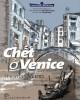 Ebook Chết ở Venice: Phần 1 - NXB Trẻ