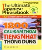 Ebook 1800 câu đàm thoại tiếng Nhật thông dụng: Phần 2 - NXB Trẻ