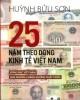 Ebook 25 năm theo dòng kinh tế Việt Nam: Phần 1