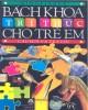 Ebook Bách khoa tri thức cho trẻ em - Câu hỏi và trả lời: Phần 1