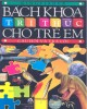 Ebook Bách khoa tri thức cho trẻ em - Câu hỏi và trả lời: Phần 2