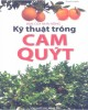 Ebook Bạn của nhà nông - Kỹ thuật trồng cam, quýt: Phần 2 - Thanh Huyềnm, quýt: Phần 1 - Thanh Huyền