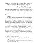 THIÊT KÊ KHÓA HỌC TRỰC TUYẾN MÔN HỌC NHẬP MÔN CÔNG NGHỆ KỸ THUẬT ĐIỆN –ĐIỆN TỬ