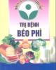 Ebook Món ăn bài thuốc trị bệnh béo phì - Xuân Huy