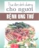 Ebook Thực đơn dinh dưỡng cho người bệnh ung thư