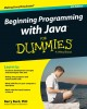 Ebook Beginning programming with Java for dummies: Part 1