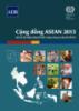 Ebook Cộng đồng ASEAN 2015: Quản lý hội nhập hướng tới thịnh vượng chung và việc làm tốt hơn