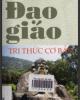 Ebook Đạo giáo - Tri thức cơ bản: Phần 1 - ThS. Nguyễn Mạnh Cường