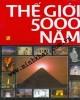 Ebook Thế giới 5000 năm: Phần 1 - NXB Văn hóa thông tin