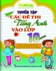 Ebook Tuyển tập các đề thi tiếng Anh vào lớp 10: Phần 1 - NXB Đại học Quốc gia Hà Nội