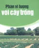 Ebook Phân vi lượng với cây trồng - Chu Thị Thơm, Phan Thị Lài, Nguyễn Văn Tó (Biên soạn)