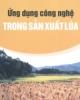 Ebook Ứng dụng công nghệ trong sản xuất lúa - Chu Thị Thơm,  Phan Thị Lài, Nguyễn Văn Tó (Biên soạn)