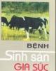 Ebook Bệnh sinh sản gia súc - Nguyễn Hữu Ninh, Bạch Đăng Phong