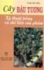 Ebook Cây đậu tương: Kỹ thuật trồng và chế biến sản phẩm - Phạm Văn Thiều