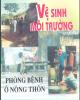 Ebook Vệ sinh môi trường và phòng bệnh ở nông thôn - ThS. Phạm Ngọc Quế