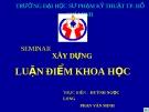 Xây dựng luận điểm khoa học - Huỳnh Ngọc Long