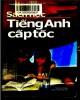 Ebook Tự học tiếng Anh cấp tốc: Phần 1 - Thanh Hà