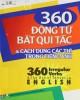 Ebook 360 động từ bất quy tắc và cách dùng các thì trong tiếng Anh: Phần 1 - Thanh Hà