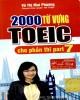 Ebook 2000 từ vựng Toeic cho phần thi part 7: Phần 1 - Vũ Thị Mai Phương