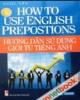 Ebook Hướng dẫn sử dụng giới từ tiếng Anh: Phần 1 - Ngọc Yến