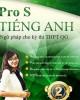 Ebook ProS tiếng Anh Ngữ pháp cho kỳ thi THPT Quốc gia: Phần 2 - Mai Phương