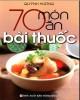 Ebook 70 món ăn bài thuốc: Phần 1 - Quỳnh Hương