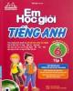 Ebook Em học giỏi tiếng Anh lớp 6 - Tập 1: Phần 2