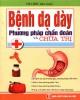 Ebook Bệnh dạ dày - Phương pháp chẩn đoán và chữa trị: Phần 2 - Hà Linh