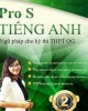 Ebook ProS tiếng Anh - Ngữ pháp cho kỳ thi THPT Quốc gia:  Phần 1 - Mai Phương