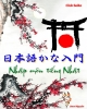 Ebook Nhập môn Tiếng Nhật: Phần 2 - Jimmy Nguyễn