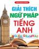 Ebook Giải thích ngữ pháp Tiếng Anh: Phần 1 - Trần Mạnh Tường